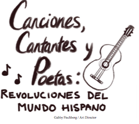 New classes: Canciones, cantantes y Poetas- revoluciones del mundo hispano